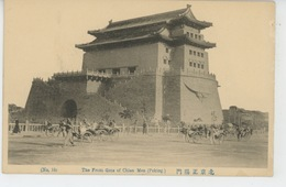 ASIE - CHINE - CHINA - PEKIN - PEKING - TIEN TSIN - The Font Gate Of Chien Men - Chine