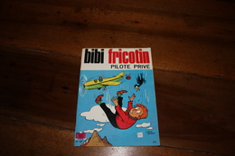 BIBI FRICOTIN  Pilote Privé  1982 - Bibi Fricotin