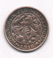 1 CENT 1916 NEDERLAND  /8717/ - [ 3] 1815-… : Kingdom Of The Netherlands