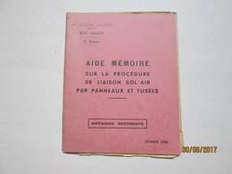 AIDE MEMOIRE SUR LA PROCEDURE DE LIAISON SOL/AIR PAR PANNEAUX ET FUSEES - Livres