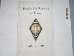 HISTOIRE D'UN REGIMENT DE FRANCE 1653 - 1958 - 5° REGIMENT DE CUIRASSIERS - Livres