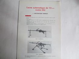 L'ARME AUTOMATIQUE DE 7.5 MM Modéle 1952 - Livres