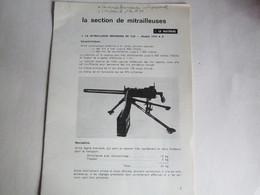 LA SECTION DE MITRAILLEUSE - LES MINES FRANCAISES ANTIPERSONNEL - L'AN/PRC-6 - Livres
