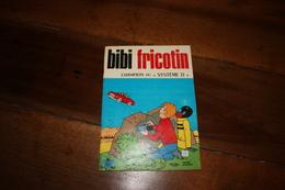 "BIBI FRICOTIN  Champion Du ""Système D""  1979 - Bibi Fricotin"