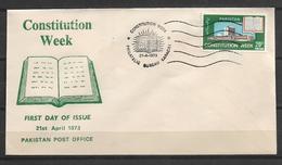 PAKISTAN FDC 1973  CONSTITUTION WEEK - Pakistan