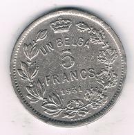 5 FRANCS 1931  FR BELGIE /8728/ - 1909-1934: Albert I