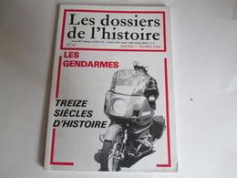 LES DOSSIERS DE L'HISTOIRE N° 47 - LES GENDARMES - Livres