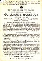 DOODSPRENTJE GUILLAUME BUSSELOT ° HALLE 1870 + 1945 LERAAR HOOGSTRATEN PRIESTER VORST FOREST ONDERPASTOOR UKKEL UCCLE - Images Religieuses