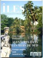 ILES MAGAZINE N° 44 Aventures Mers Du Sud Corto Maltese , Arctique Canadien , Lundy , Carnaval Cap Vert - Géographie