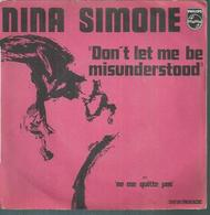 "45 Tours SP -   NINA SIMONE  - PHILIPS 6051020  "" DON'T LET ME BE MISUNDERSTOOD "" + 1 - Vinyles"