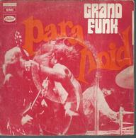 "45 Tours SP - GRAND FUNK RAILROAD  - CAPITOL 80725  "" PARANOID "" + 1 - Vinyles"