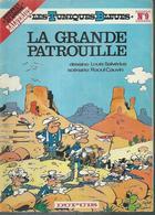 """LES TUNIQUES BLEUES  """" LA GRANDE PATROUILLE """"   -  SALVERIUS / CAUVIN   - E.O.  1976  DUPUIS - Tuniques Bleues, Les"""