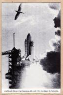 Us067 Floride Cap CANAVERAL 13 Avril 1981 Départ De La Navette COLUMBIA NASA -MONDE VECU Série G - Etats-Unis