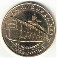 Monnaie De Paris 50.Cherbourg - Cité De La Mer 2 Redoutable Bâbord 2007 - Monnaie De Paris