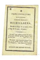 Souvenir Mortuaire MICHIELSEN Pierre - Décédé LIEGE 1830 - Gravure Sur Cuivre En PARCHEMIN - Images Religieuses