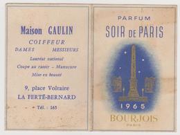 407 - PETIT CALENDRIER PARFUME 1965 . PARFUM SOIR DE PARIS BOURJOIS . MAISON GAULIN COIFFEUR. LA FERTE BERNARD - Calendriers