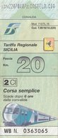 TARIFFA REGIONALE SICILIA / CORSA SEMPLICE  - FASCIA 20 KM - Spoorwegen