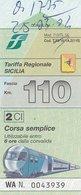 TARIFFA REGIONALE SICILIA / CORSA SEMPLICE  - FASCIA 110 KM - Spoorwegen