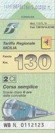 TARIFFA REGIONALE SICILIA / CORSA SEMPLICE  - FASCIA 130 KM - Spoorwegen