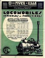Locomobiles Agricoles Et Forestières - Cie De FIVES-LILLE - Publicité Illustrée - (locomobile à Vapeur) - Tractors