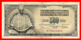 BILLETE YUGOSLAVIA. 500 DINARES. 1978. - Yugoslavia