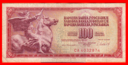 BILLETE YUGOSLAVIA. 100 DINARES. 1978. - Yugoslavia