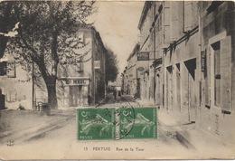 CPA 84 PERTUIS Rue De La Tour 1914 - Pertuis