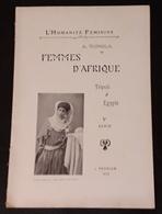 L' HUMANITE FEMININE DE VIGNOLA MAURESQUE FEMME NU TRIPOLI LIBAN ET EGYPTE 1907 NUDE NACKT - Vieux Papiers