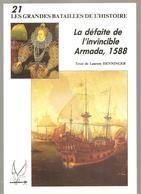 Militaria La Défaite De L'invincible Armada 1588 De HENNINGER Les Grandes Batailles De L'histoire T21 E. Socomer De 1992 - Livres