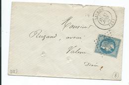 29B Sur Lettre De Livron Drome Pour Valence Drome 1871 Cachet Convoyeur Marseille à Lyon - 1849-1876: Classic Period
