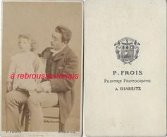CDV-père Et Enfant-photo P. Frois Peintre Photographe à Biarritz - Anciennes (Av. 1900)