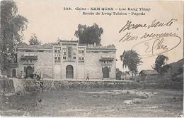 Chine --NAM-QUAN --Loc-Hang-Thiap -Route De Long Tchéou -Pagode - China