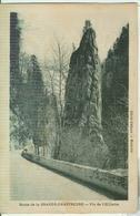 Chartreuse - ROUTE DE LA GRANDE CHARTREUSE - PIC DE L' OEILLETTE, B/N,VIAGGIATA 1907 - Chartreuse