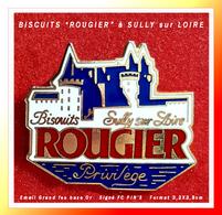 """SUPER PIN'S BISCUITS à SULLY Sur LOIRE (Loire) : Biscuiterie """"ROUGIER"""" Privilège à SULLY Sur LOIRE '45"""" émail Grand Feu - Food"""