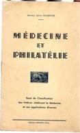 Daubresse : Médecine Et Philatélie   Ed Hermes ( Jamais Vu Chez Delcampe ) 24 P - Autres