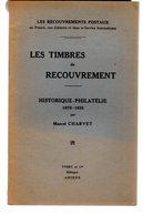 Charvet : Les Timbres De Recouvrement Historique Philatélie 1879-1935 Ed Yvert 1936 18p ( Pas Courant ) - Autres