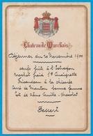 Très Rare Menu 1900 - 02 CHÂTEAU De MARCHAIS Aisne (Prince De MONACO) - Menus