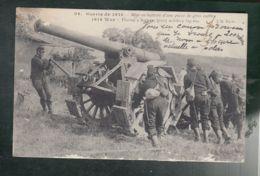 CPA (Milit.) Mise En Batterie D'une Pièce De Gros Calibre - Guerre 1914 - Matériel