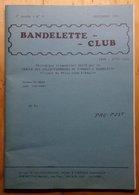 BANDELETTE CLUB - Périodique De La Famille Deneumostier - Phila Club Flémalle - Expo Bruxelles 1897 - Philatelie Und Postgeschichte