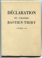 Guerre D'Algérie Déclaration Du Colonel BASTIEN-THIRY 2 Février 1963 - Bücher, Zeitschriften, Comics