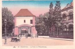 67 - Bas Rhin - HAGUENAU - La Porte De Wissembourg - Haguenau