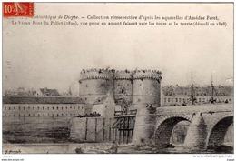 Bibliothèque De Dieppe - Collection Rétrospective D'après Les Aquarelles D'Amédée Feret. Le Vieux Pont Du Pollet - Dieppe