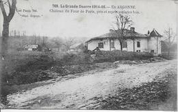 Château Du Four De Paris Pris Et Repris Maintes Fois-MO - Guerre 1914-18