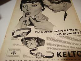 ANCIENNE PUBLICITE UNE SI BONNE  MONTRE KELTON   1958 - Bijoux & Horlogerie