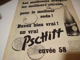 ANCIENNE PUBLICITE LE MEILLEUR SODA  LIMONADE PSCHITT 1958 - Publicités
