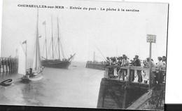 COURSEULLES SUR MER  ENTREE DU PORT  LA PECHE A LA SARDINE   PERSONNAGES BATEAUX      DEPT 14 - Courseulles-sur-Mer