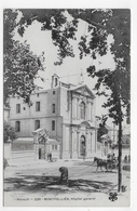MONTPELLIER - N° 226 - HOPITAL GENERAL AVEC PERSONNAGES ET ATTELAGE - CPA NON VOYAGEE - Montpellier