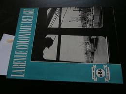 La Revue Coloniale Belge 84 (01/04/1949) : Congo, Houffalize, P Orts, Matadi, - Boeken, Tijdschriften, Stripverhalen