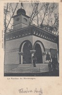 LIEGE / EXPOSITION 1905  / PAVILLON DU MONTENEGRO - Liege