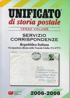 UNI029 - CATALOGO UNIFICATO DI STORIA POSTALE - TERZO VOLUME 2006-2008 - Cataloghi